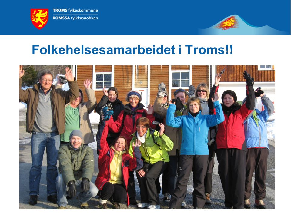 Folkehelsesamarbeidet i Troms!!