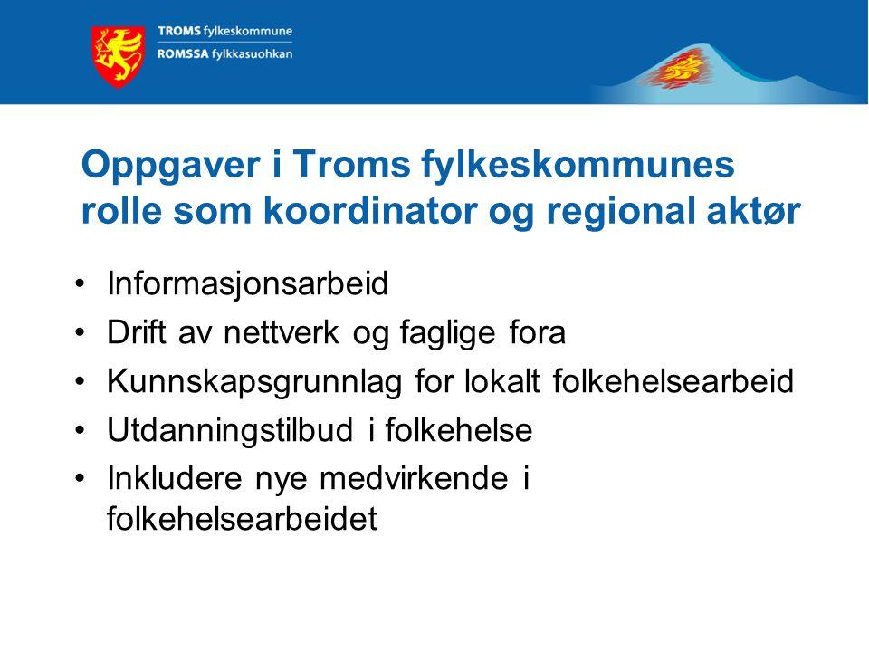 Oppgaver i Troms fylkeskommunes rolle som koordinator og regional aktør