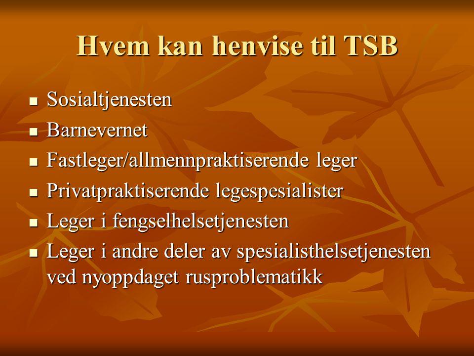 Hvem kan henvise til TSB