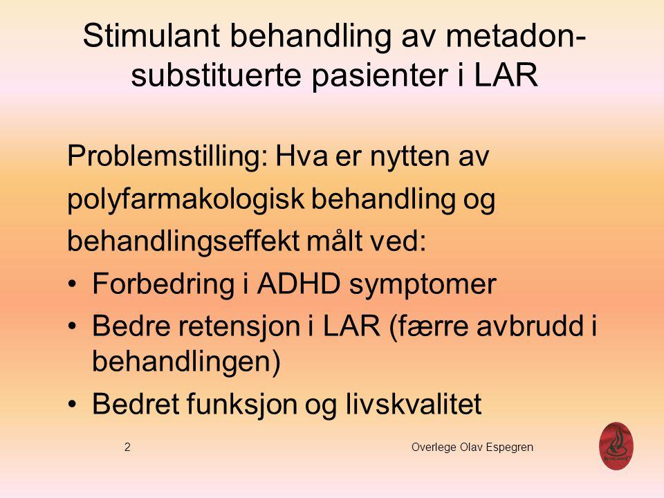 Stimulant behandling av metadon-substituerte pasienter i LAR