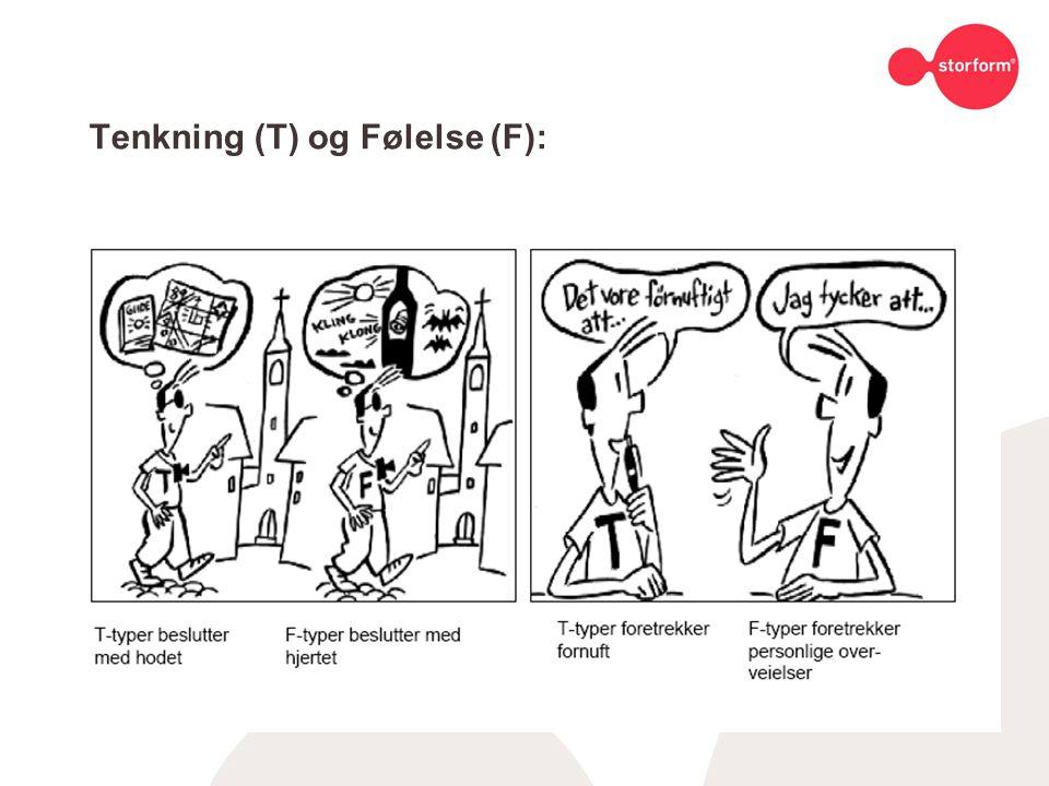 Tenkning (T) og Følelse (F):