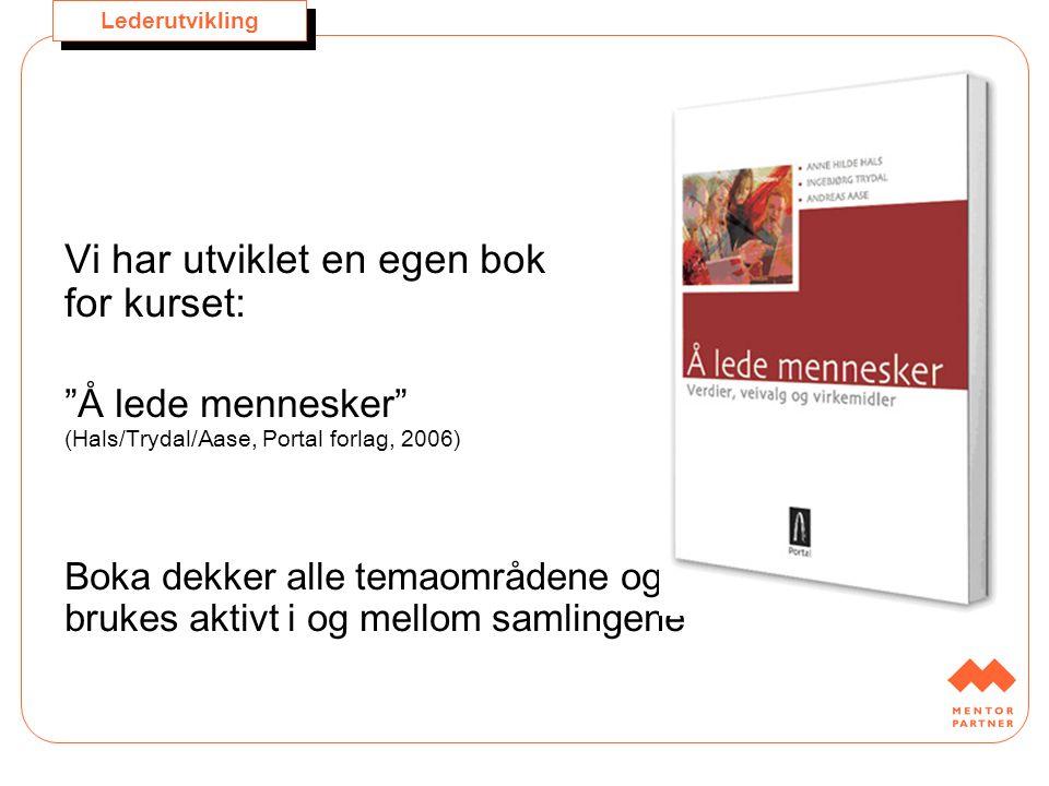 Vi har utviklet en egen bok for kurset: