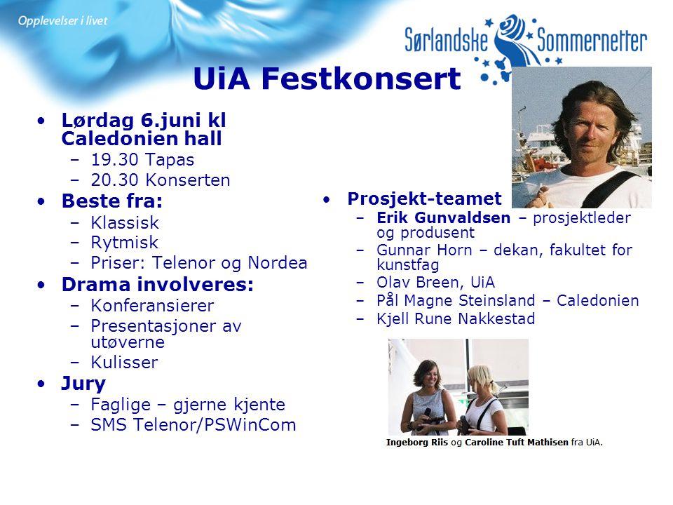 UiA Festkonsert Lørdag 6.juni kl Caledonien hall Beste fra: