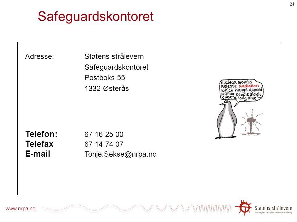 Safeguardskontoret Telefon : 67 16 25 00 Telefax 67 14 74 07