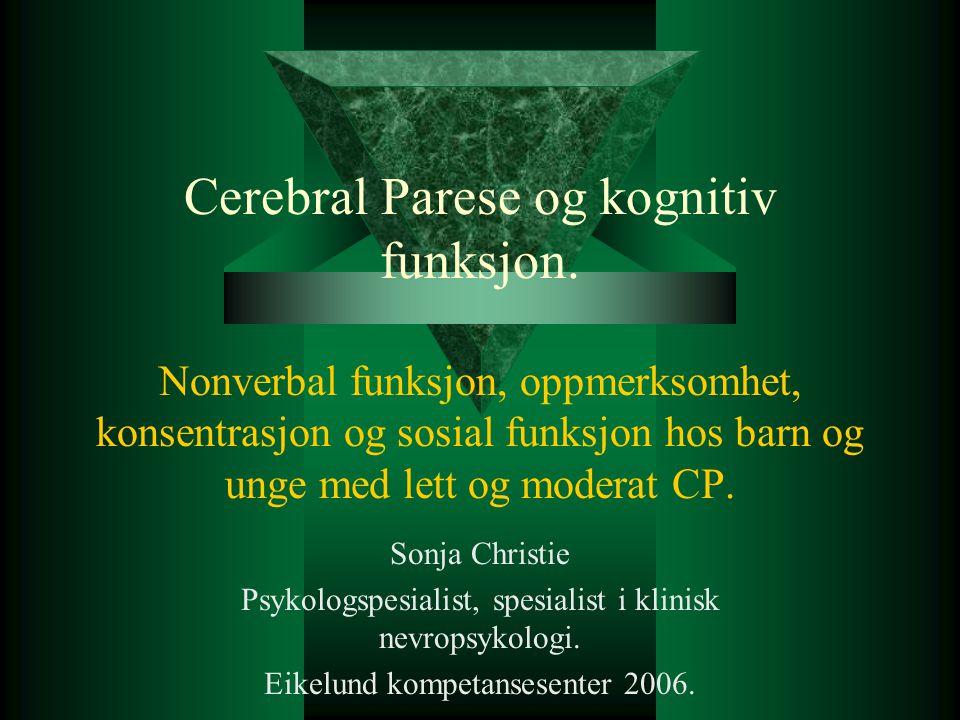 Cerebral Parese og kognitiv funksjon