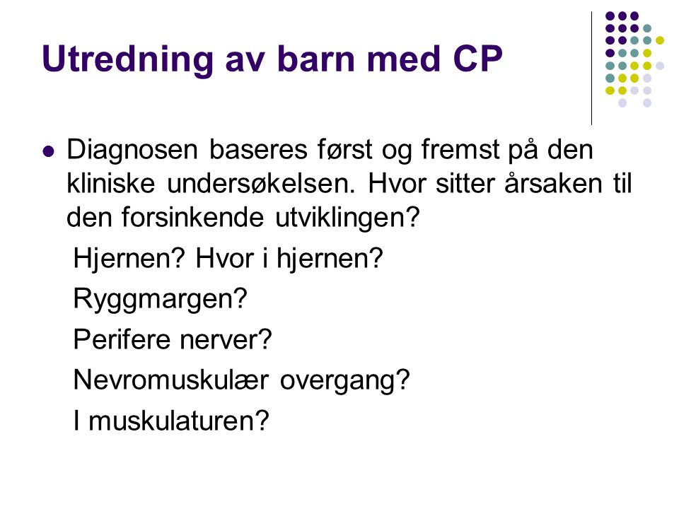 Utredning av barn med CP