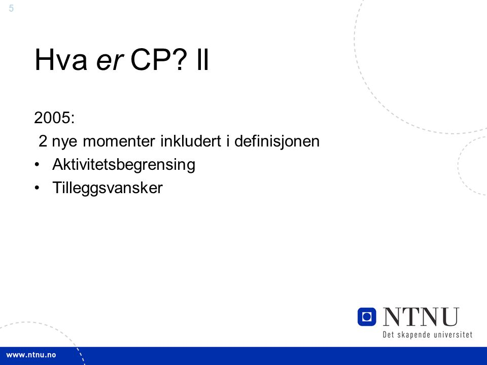 Hva er CP ll 2005: 2 nye momenter inkludert i definisjonen