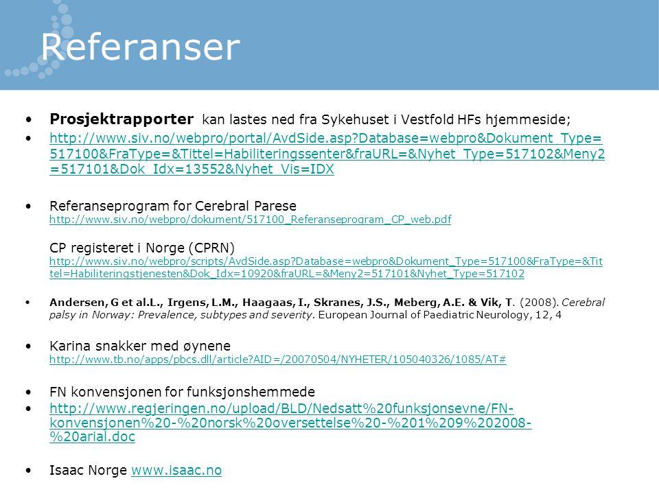 Referanser Prosjektrapporter kan lastes ned fra Sykehuset i Vestfold HFs hjemmeside;
