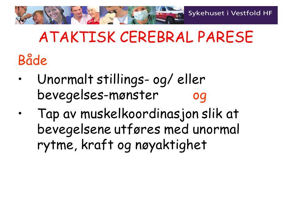 ATAKTISK CEREBRAL PARESE