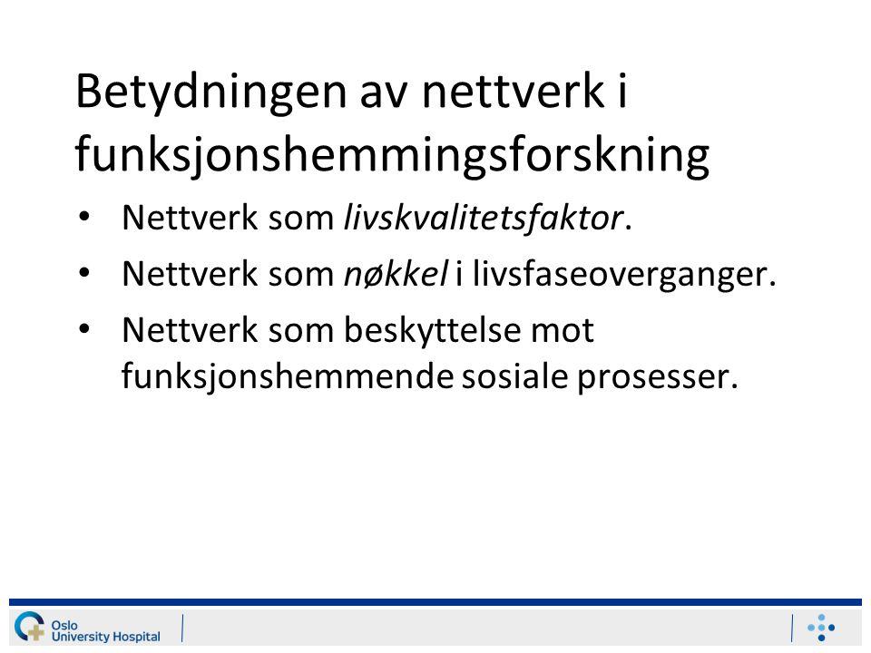 Betydningen av nettverk i funksjonshemmingsforskning