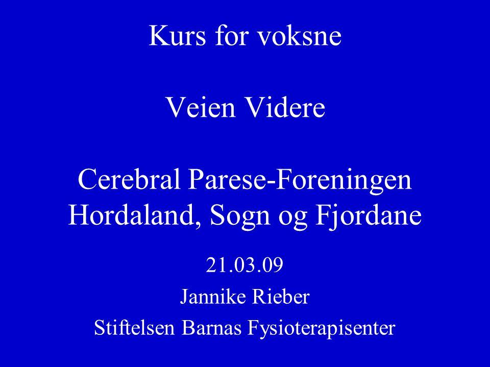 21.03.09 Jannike Rieber Stiftelsen Barnas Fysioterapisenter