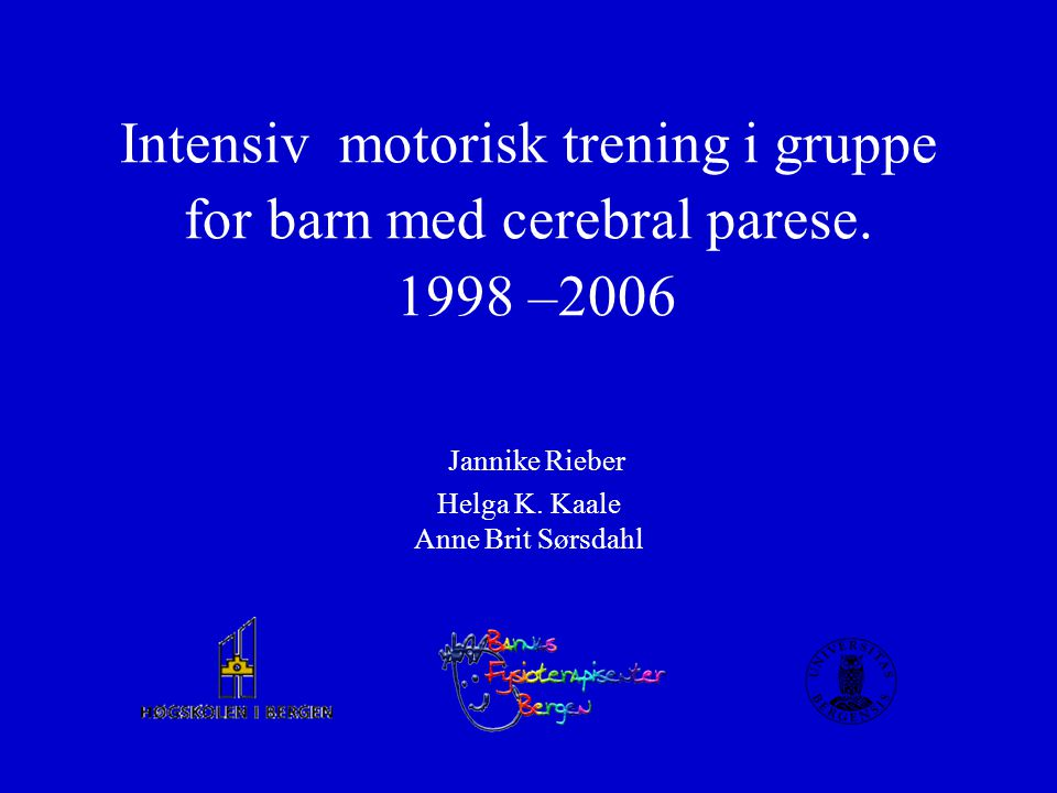 Intensiv motorisk trening i gruppe for barn med cerebral parese
