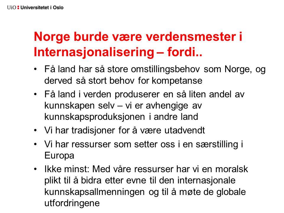 Norge burde være verdensmester i Internasjonalisering – fordi..