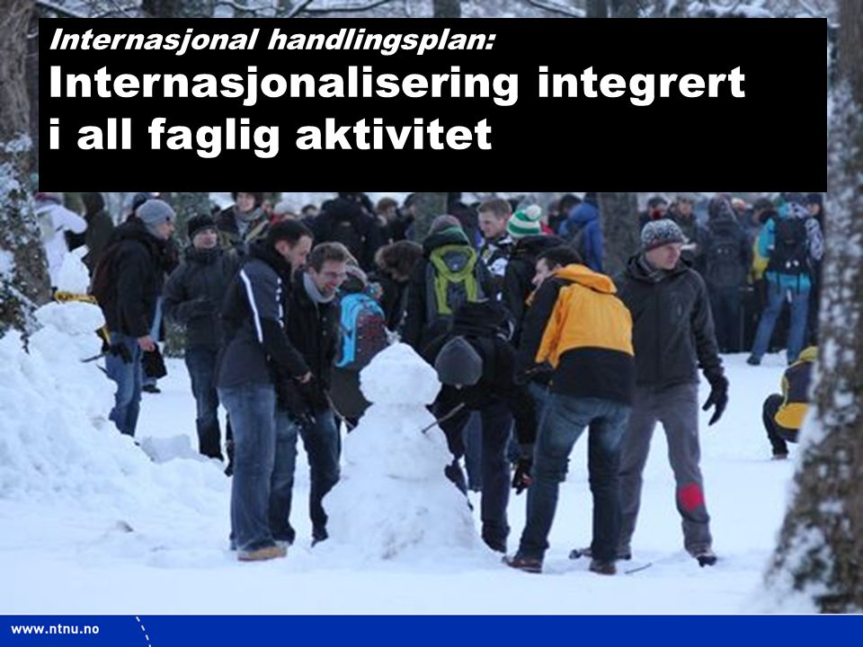 Internasjonalisering integrert i all faglig aktivitet