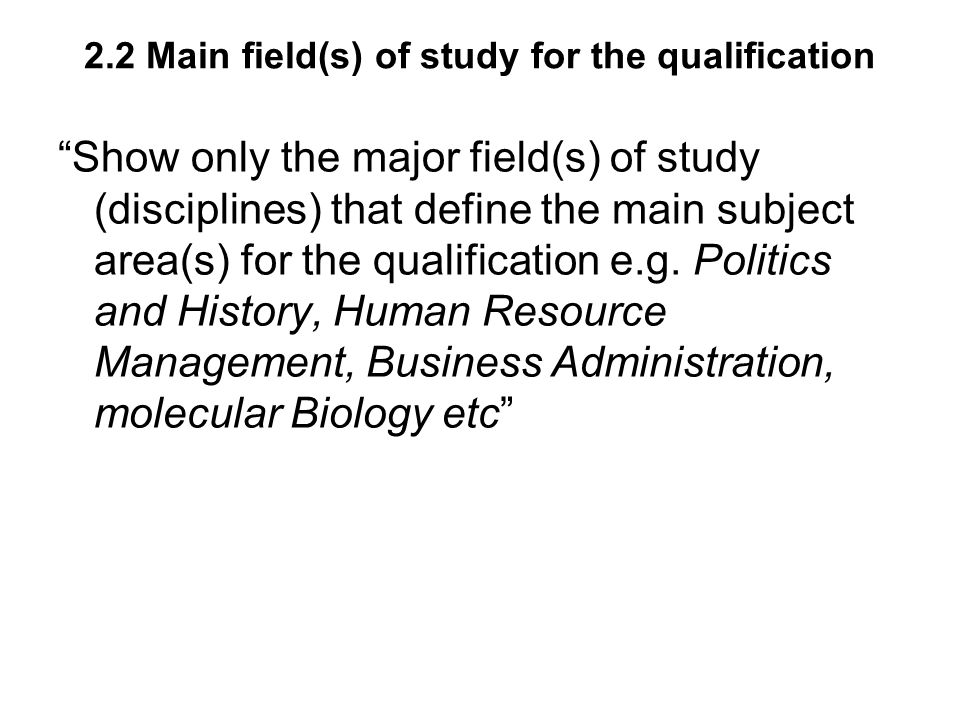 2.2 Main field(s) of study for the qualification