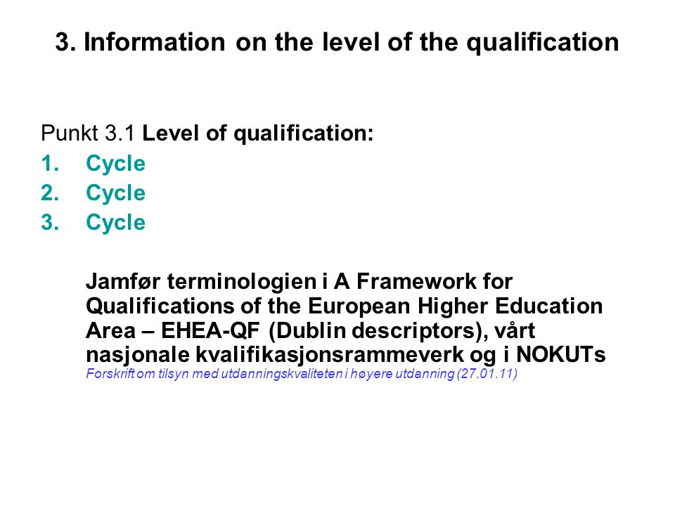 3. Information on the level of the qualification