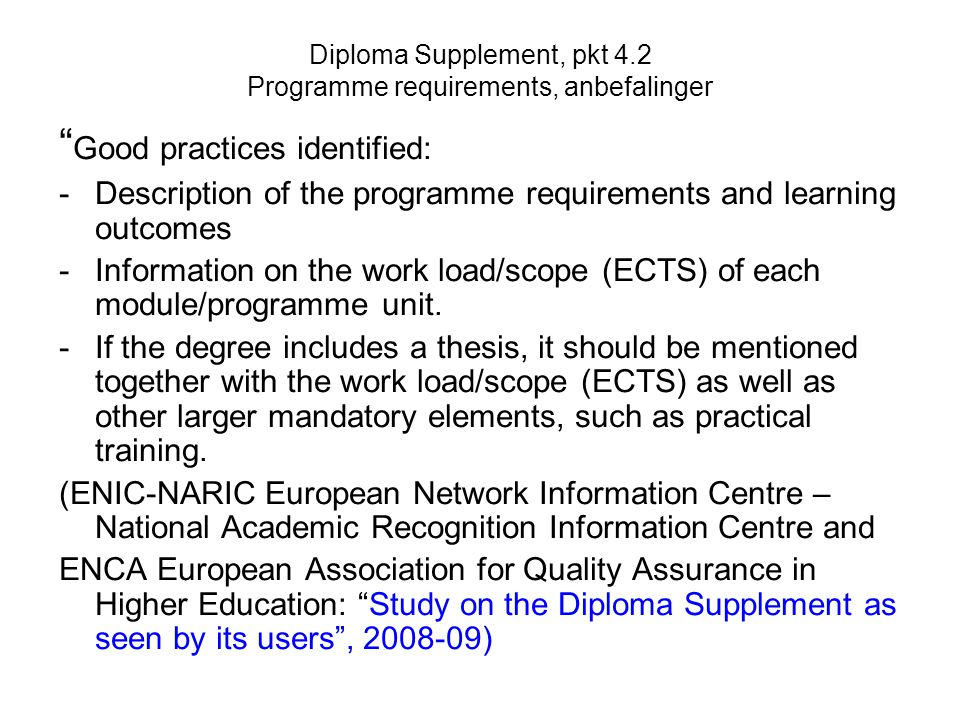 Diploma Supplement, pkt 4.2 Programme requirements, anbefalinger