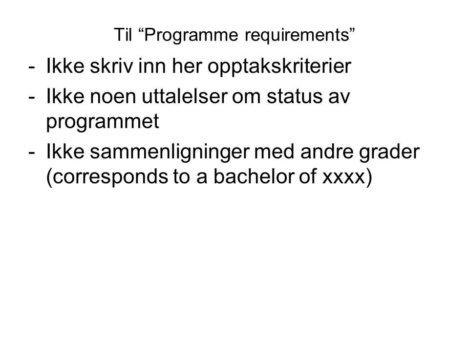 Til Programme requirements