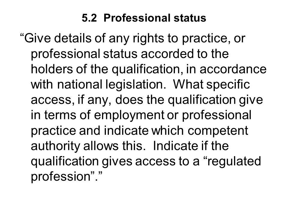 5.2 Professional status