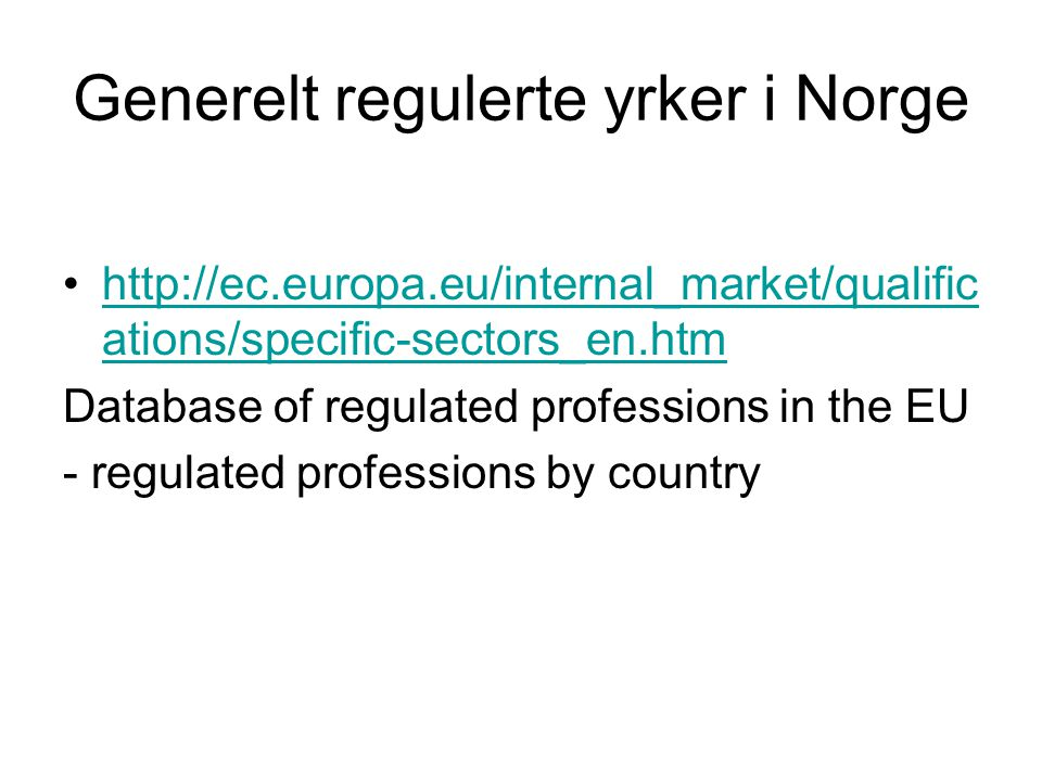 Generelt regulerte yrker i Norge