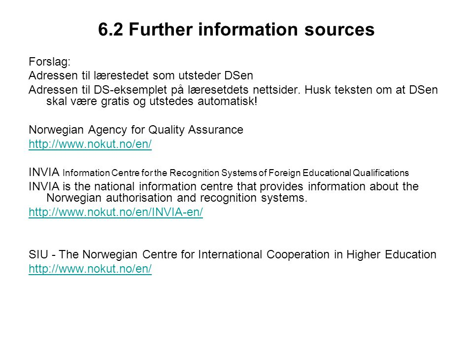 6.2 Further information sources