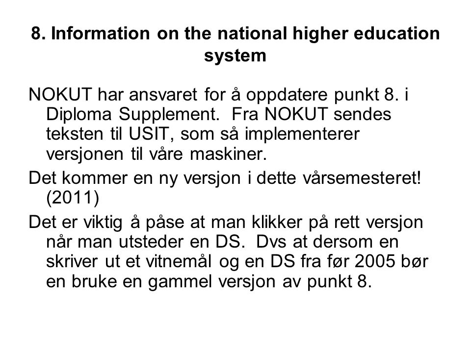 8. Information on the national higher education system