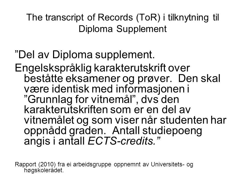 The transcript of Records (ToR) i tilknytning til Diploma Supplement