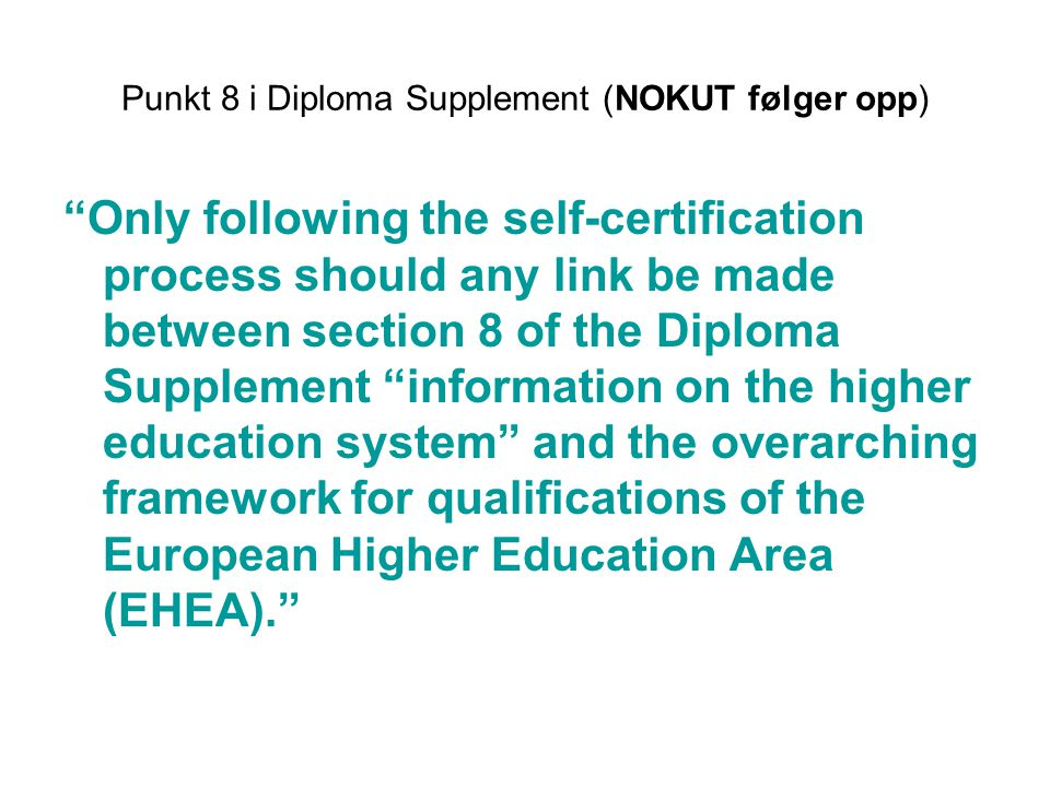 Punkt 8 i Diploma Supplement (NOKUT følger opp)