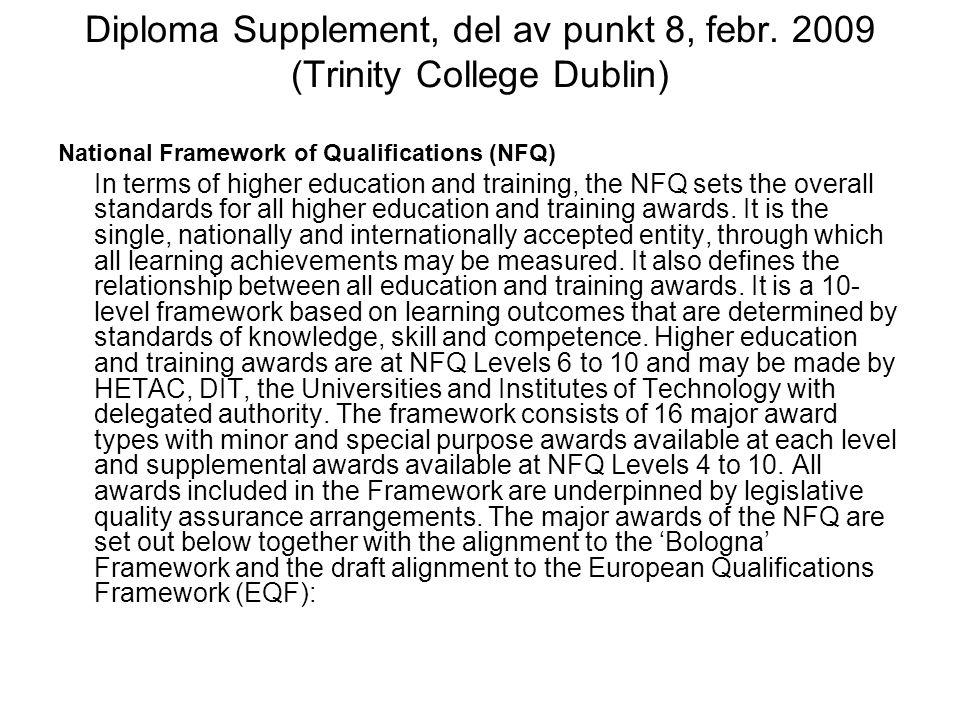 Diploma Supplement, del av punkt 8, febr. 2009 (Trinity College Dublin)