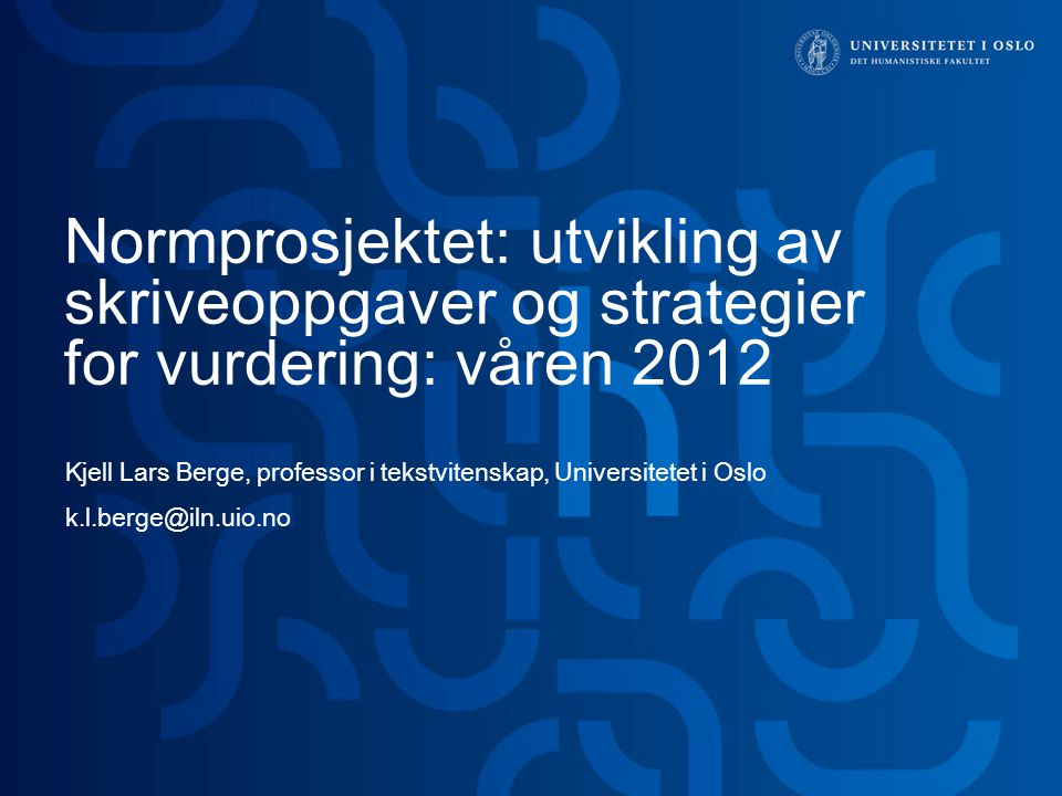 Normprosjektet: utvikling av skriveoppgaver og strategier for vurdering: våren 2012