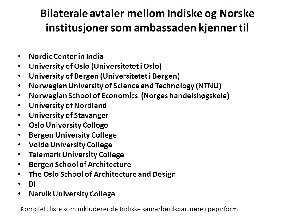 Bilaterale avtaler mellom Indiske og Norske institusjoner som ambassaden kjenner til