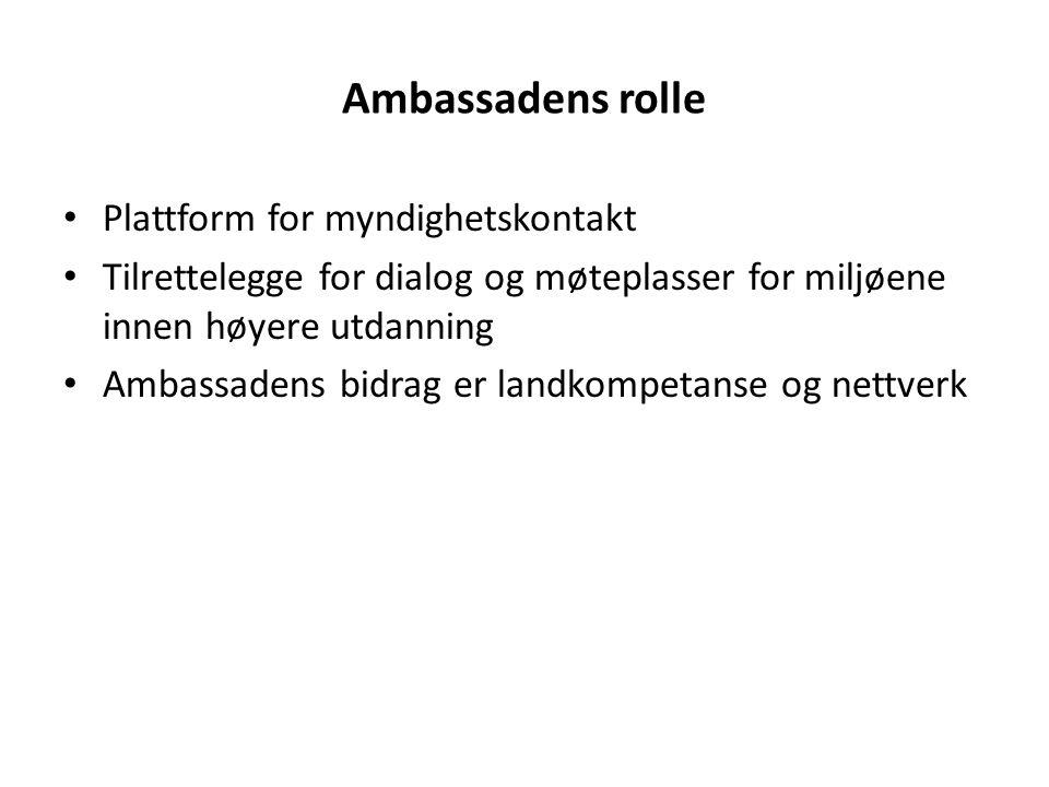 Ambassadens rolle Plattform for myndighetskontakt