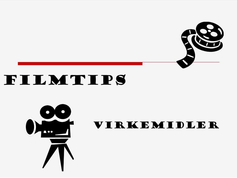 Filmtips Virkemidler