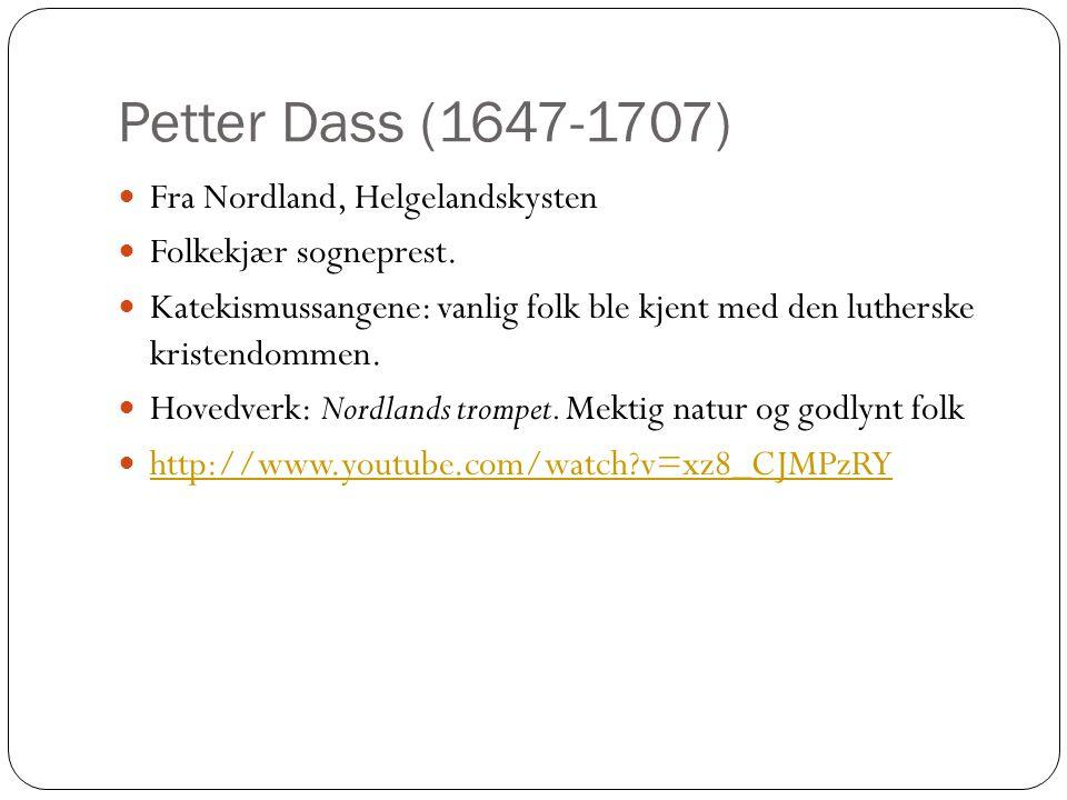 Petter Dass (1647-1707) Fra Nordland, Helgelandskysten