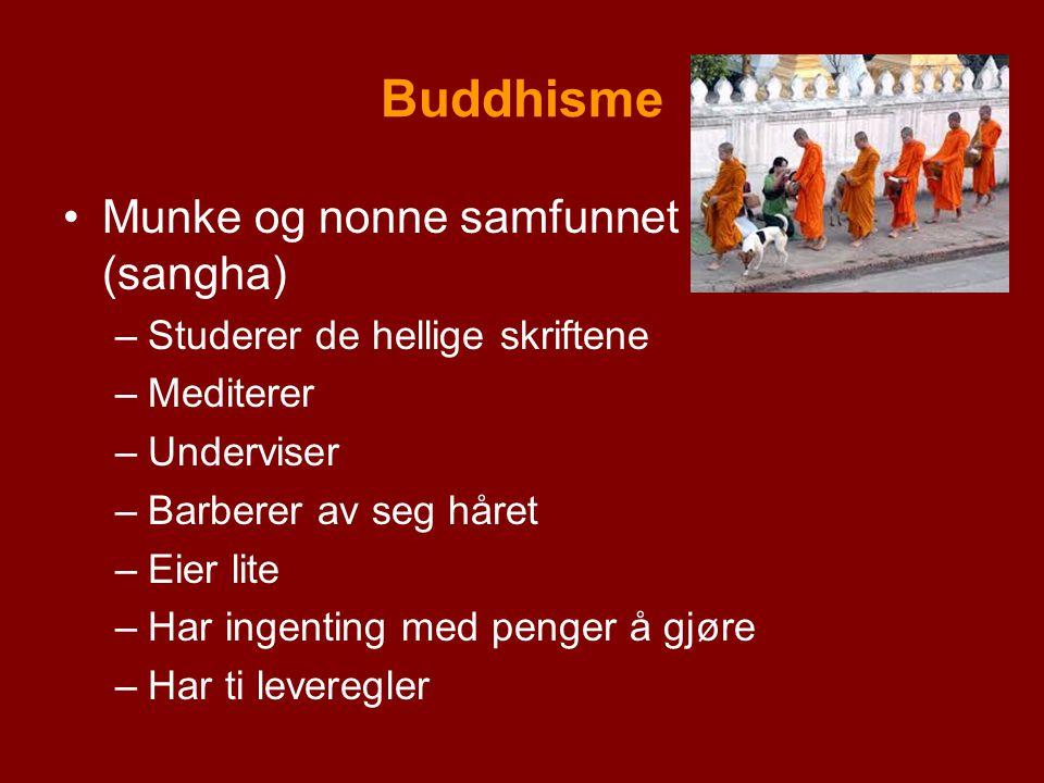 Buddhisme Munke og nonne samfunnet (sangha)