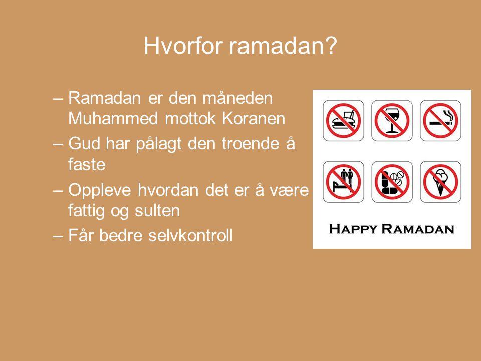 Hvorfor ramadan Ramadan er den måneden Muhammed mottok Koranen