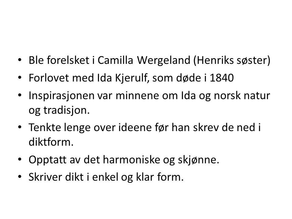Ble forelsket i Camilla Wergeland (Henriks søster)