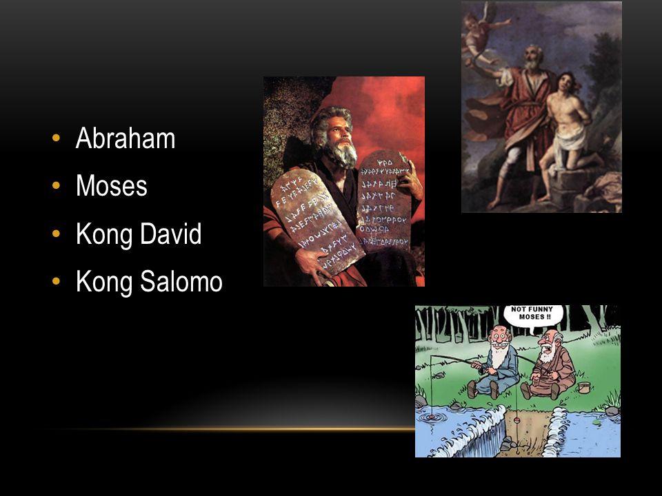 Abraham Moses Kong David Kong Salomo
