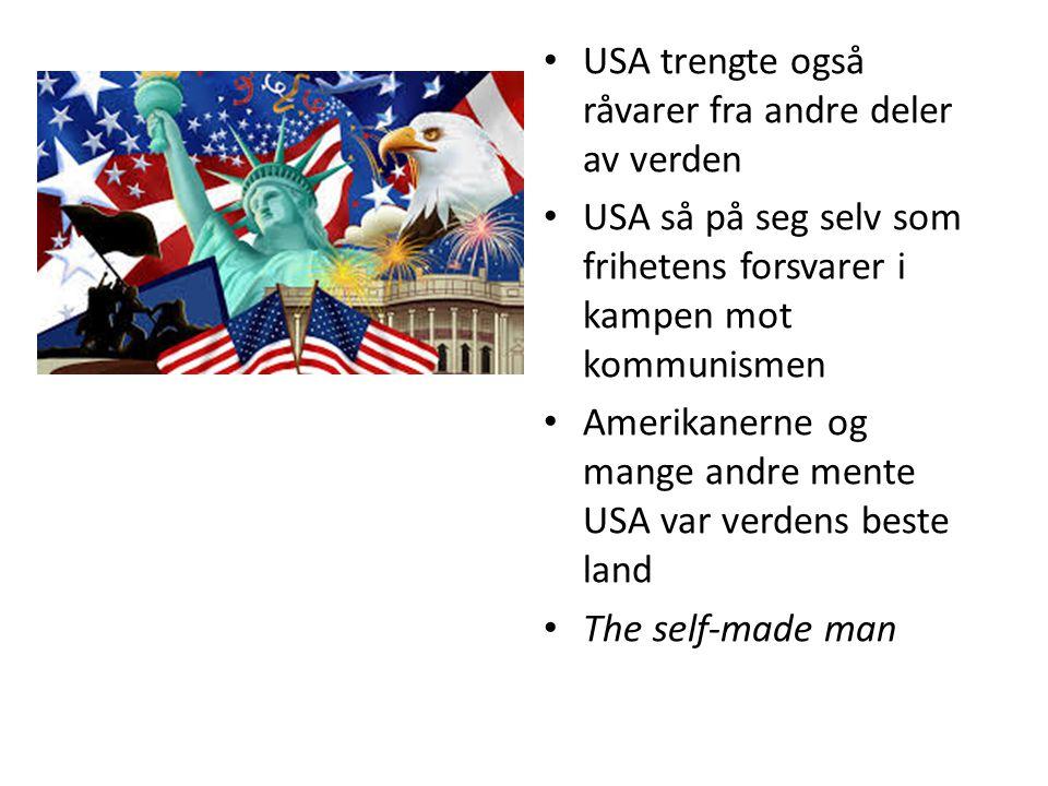 USA trengte også råvarer fra andre deler av verden