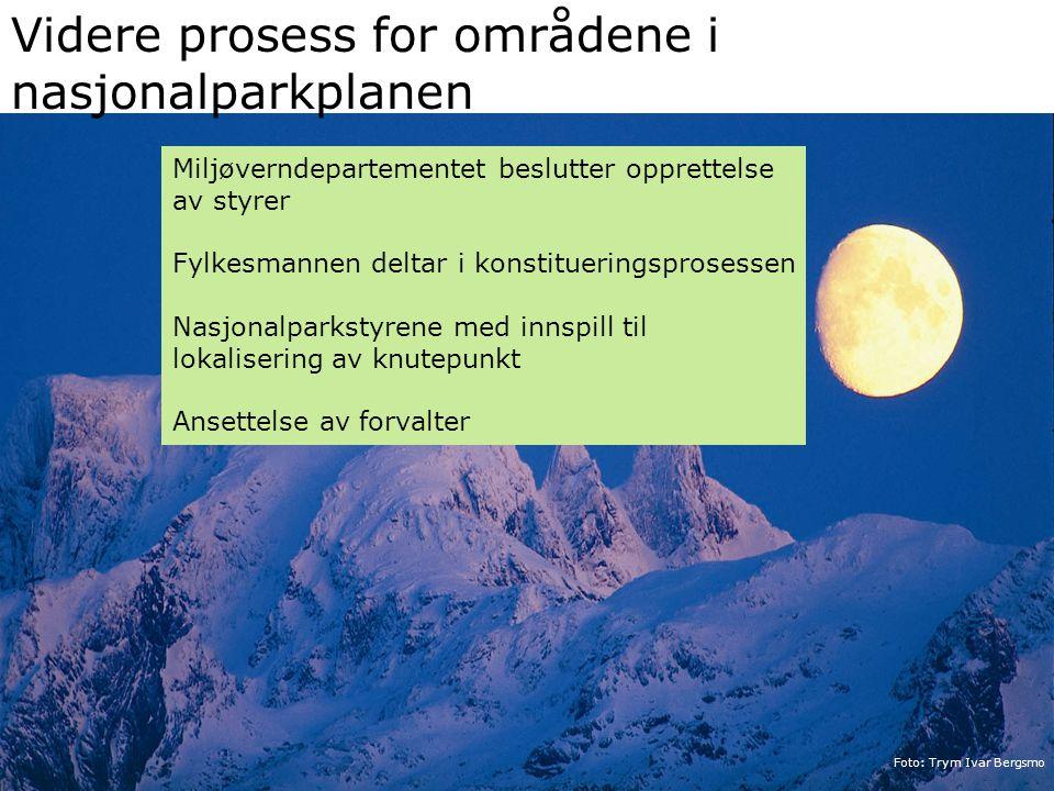 Videre prosess for områdene i nasjonalparkplanen