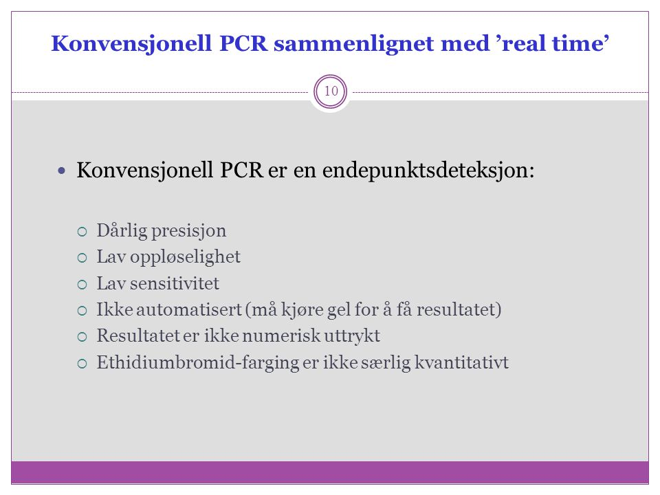 Konvensjonell PCR sammenlignet med 'real time'