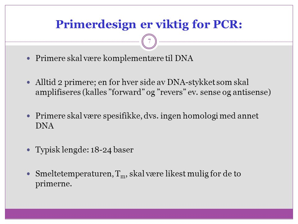 Primerdesign er viktig for PCR: