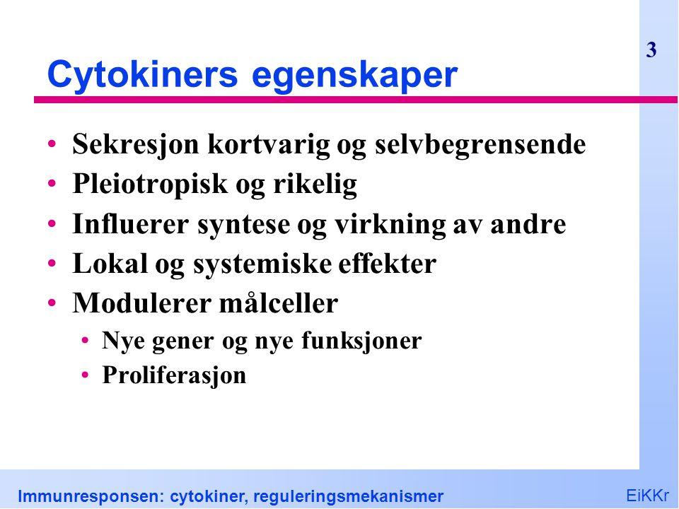 Cytokiners egenskaper