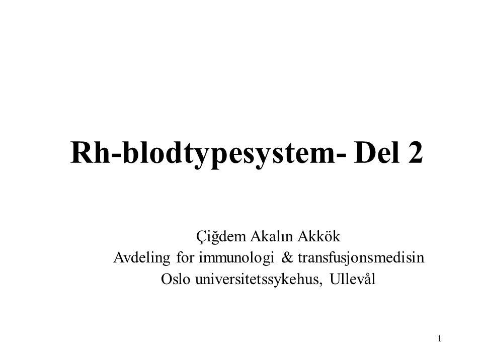 Rh-blodtypesystem- Del 2