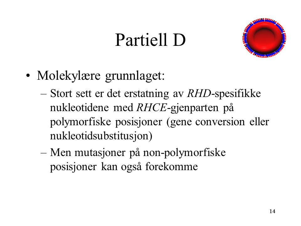 Partiell D Molekylære grunnlaget: