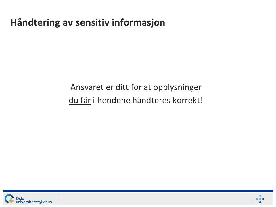 Håndtering av sensitiv informasjon