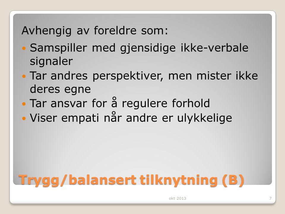 Trygg/balansert tilknytning (B)