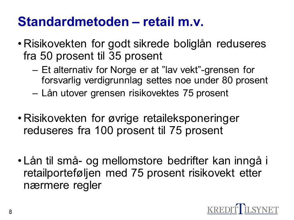 Standardmetoden – retail m.v.