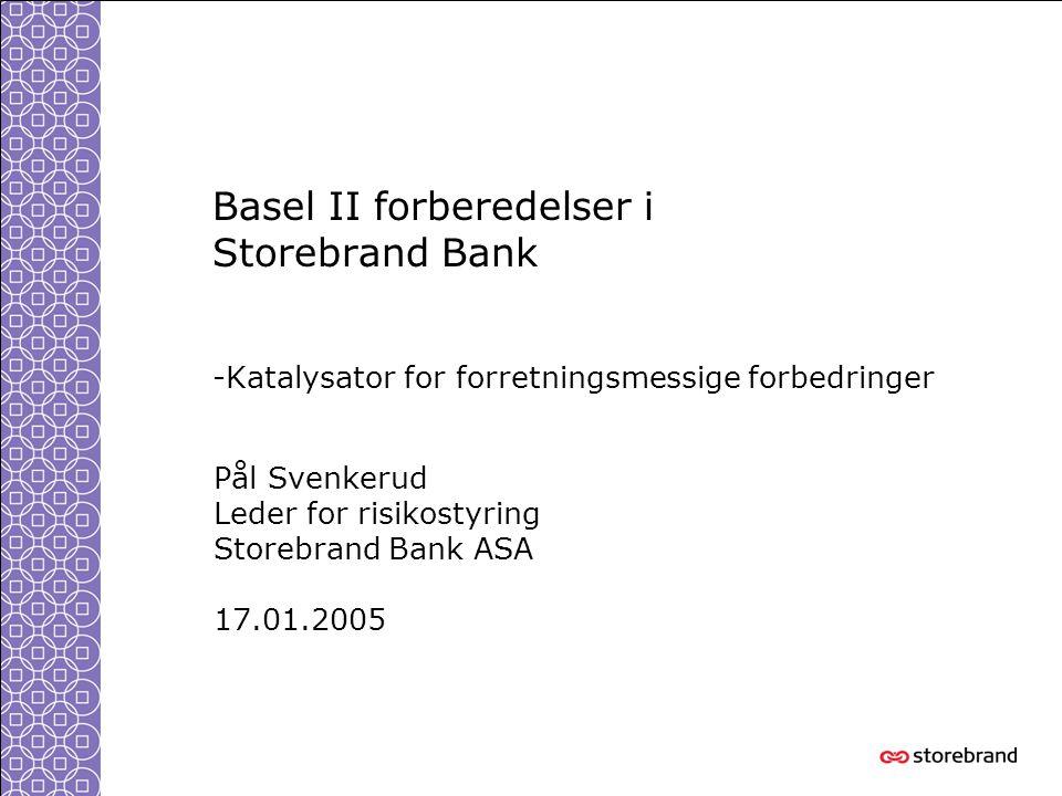 Basel II forberedelser i Storebrand Bank