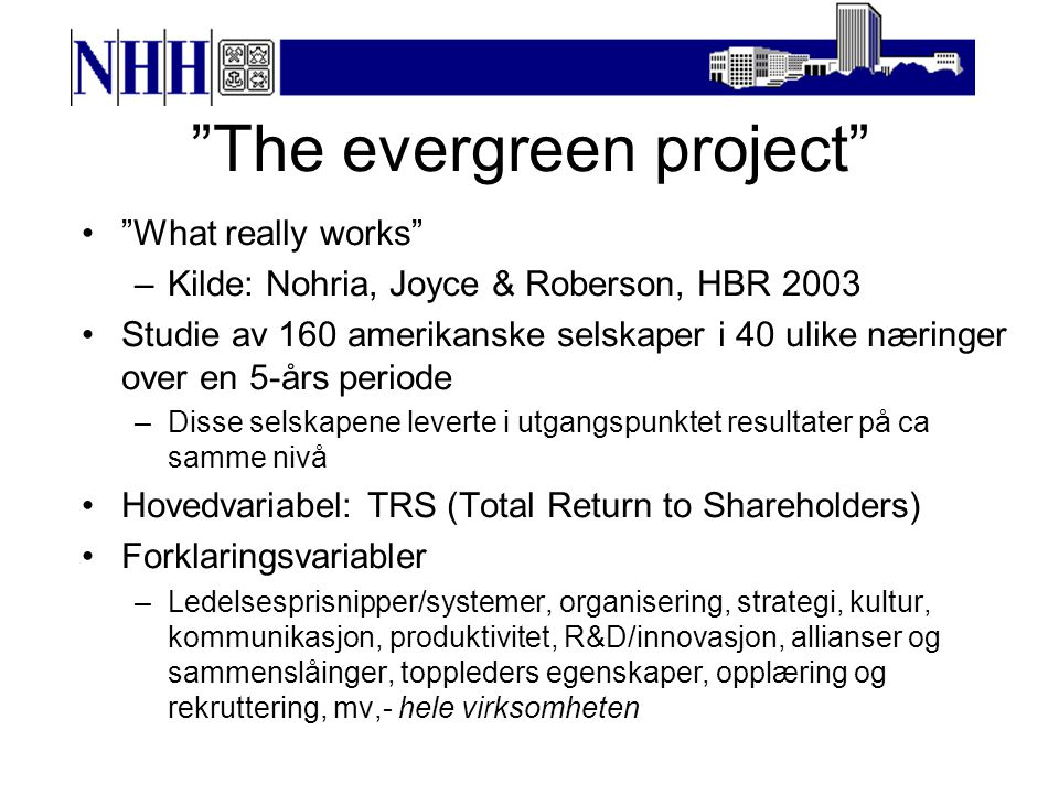 The evergreen project
